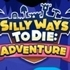 Silly Ways To Die Adventure
